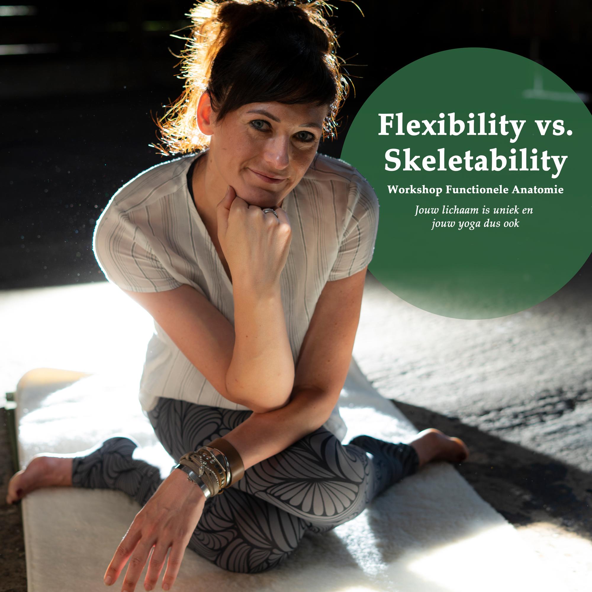 Angela Yoga Functionele Anatomie Flexibility vs Skeletability workshop